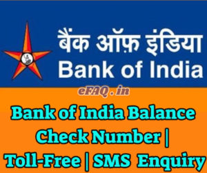 Bank of India Balance Check Number