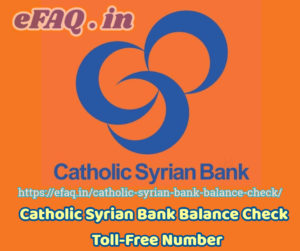 Catholic Syrian Bank Balance Check