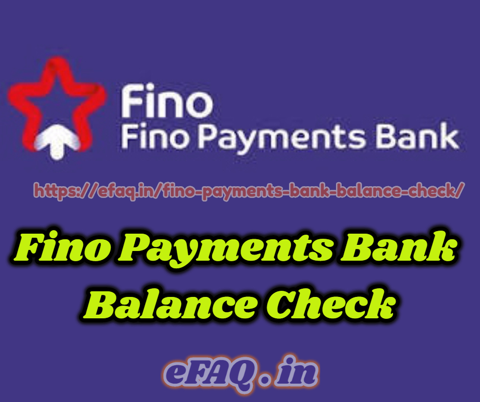 Fino Payments Bank Balance Check kaise kare